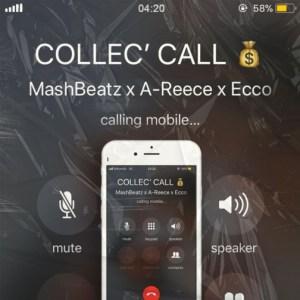 MashBeatz - Collec' Call ft. A-Reece & Ecco (Mixed Version)